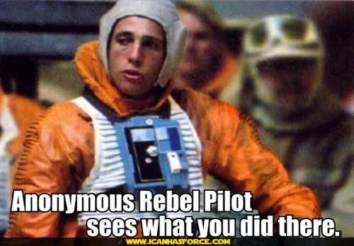 star_wars_anonymous_rebel_pilot_sees_what_u_did_there.jpg